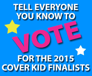Vote for your favorite Cover Kids