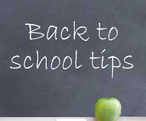 Smart Tips for Back to School