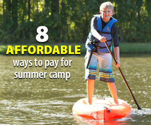 8 affordable ways to pay for kids summer camp Jul19