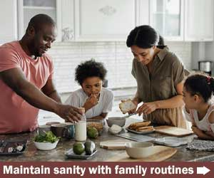 Routines maintain sanity when working and schooling at home Oct20