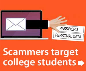 Beware of scammers targeting your college student