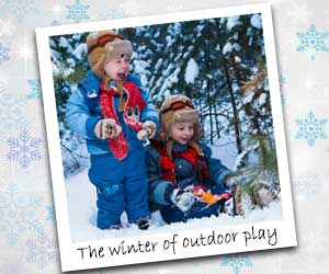 This will be the winter of outside play
