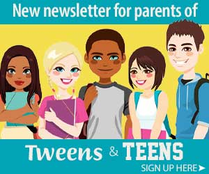 New newsletter signup Tweens and Teens