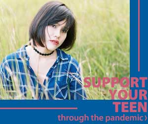 How to support your teen through the pandemic