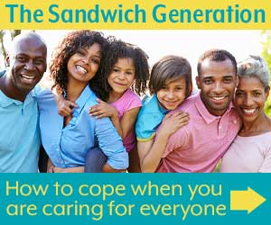 Top tips for members of the sandwich generation