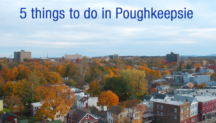 What to do in poughkeepsie