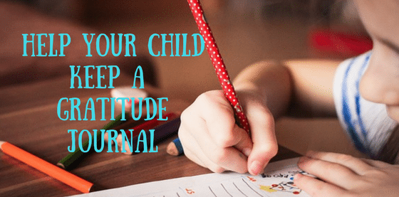 Kids can learn to be thankful by using a gratitude journal
