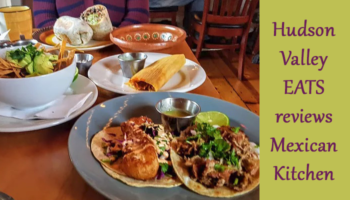 hudson valley eats, mexican kitchen, new paltz