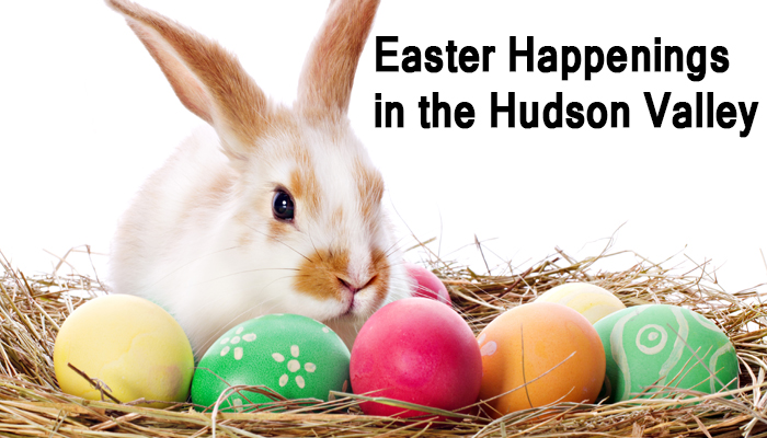 Easter events in the Hudson Valley