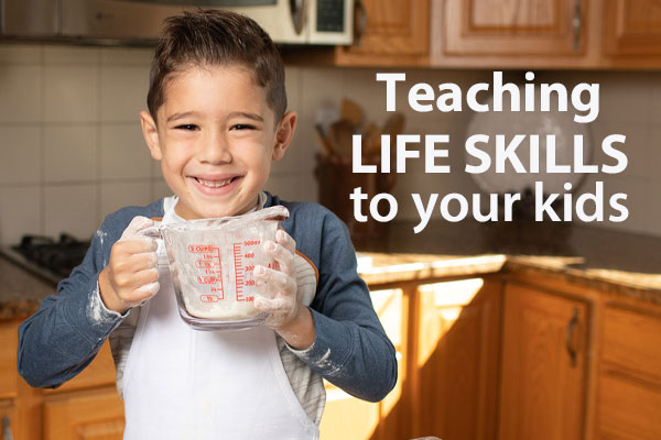 Five suggestions for teaching your kids life skills