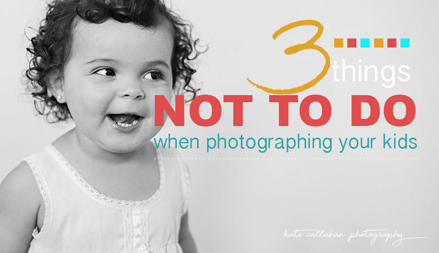 How to take better photos, photo tips, kids photos, how to