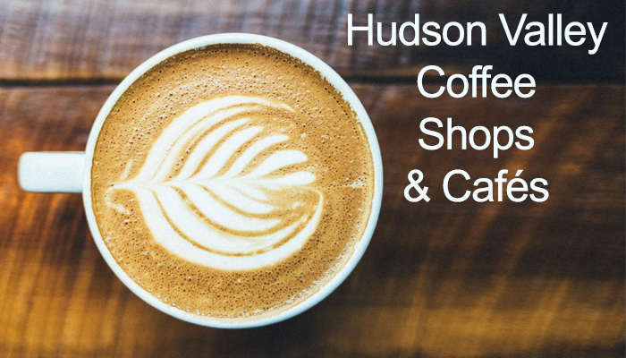 Hudson Valley Coffee Shops and Cafe