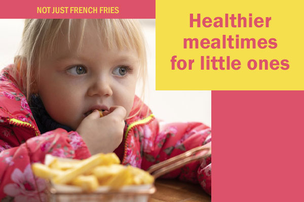 Make mealtimes healthier for tots