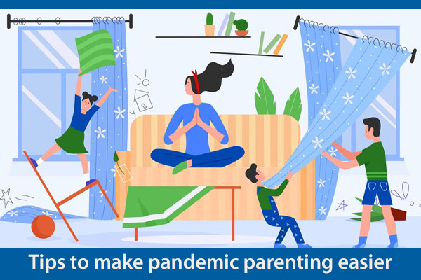Pandemic parenting made easier