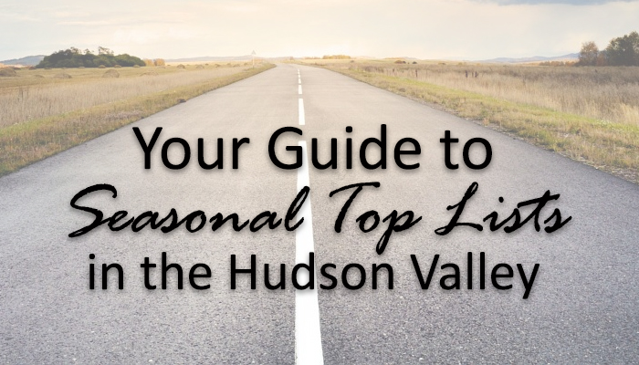 Seasonal Top Lists in the Hudson Valley