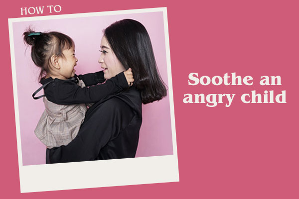 Words to soothe the angry child