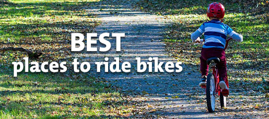 We have the best places for family bike riding
