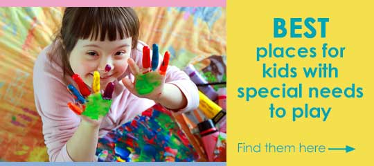 Find the best places for children with special needs can go for some fun